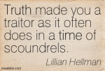l hellman- Truth in a time of scoundrels