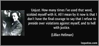 l hellman - unjust